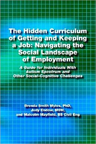The Hidden Curriculum Of Getting And Keeping A Job Navigating The