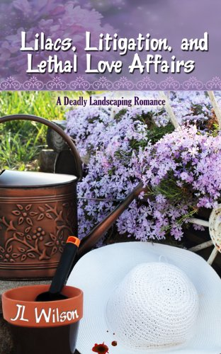 Cassie Whittington thought she was starting a new life, but trouble seems to find her… including a murder in the greenhouse.   Lilacs, Litigation and Lethal Love Affairs (Deadly Landscaping) by JL Wilson. If Cassie isn't careful, her new life might be ended before it can begin.