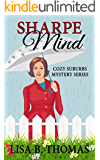 Sharpe Mind (Cozy Suburbs Mystery Series Book 3)