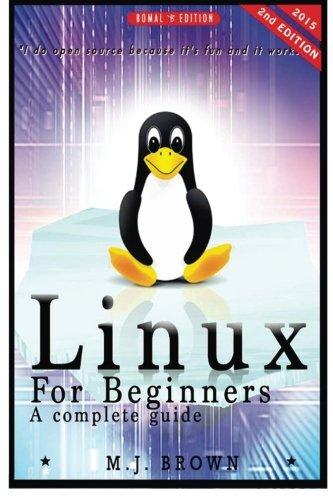 Linux: Linux Command Line - A Complete Introduction To The Linux Operating System And Command Line (With Pics) (Unix, Linux kemel, Linux command line, ... CSS, C++, Java, PHP, Excel, code) (Volume 1) by CreateSpace Independent Publishing Platform