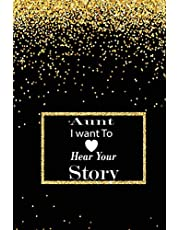 aunt I want to hear your story: A guided journal to tell me your memories,keepsake questions.This is a great gift to mom,grandma,nana,aunt and auntie ... to share their early life on like Birthday