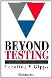 Beyond Testing, Caroline Gipps, 0750703296