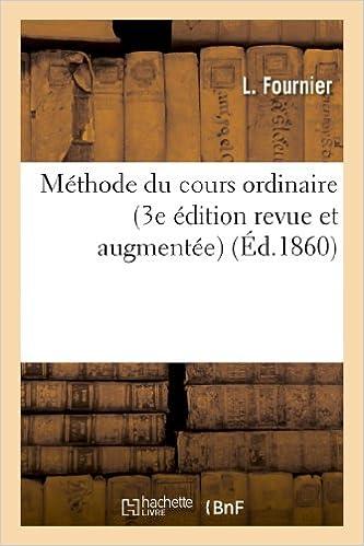 Téléchargement Méthode du cours ordinaire (3e édition revue et augmentée) epub pdf