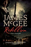 Rebellion: A Thriller in Napoleon's Paris