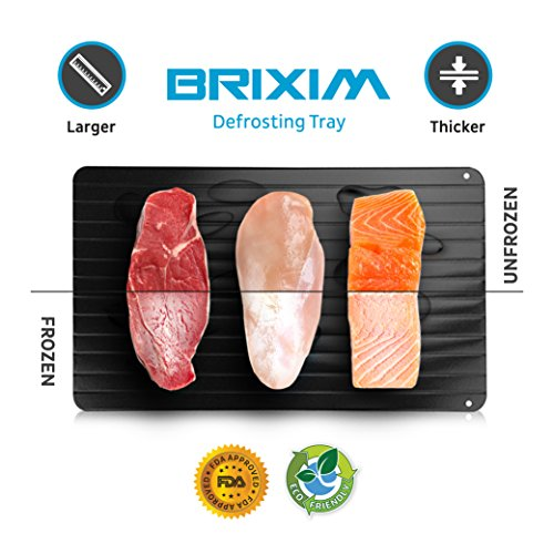 BRIXIM - (Larger & Thicker) Defrosting Tray Thaws Meat or Frozen Foods in Half The Time - The Safest And Healthiest Way to Defrost Meat Without The Use of Any Microwaves, Hot Water or Electricity