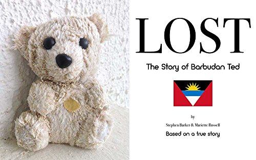 LOST: The Story of Barbudan Ted (English Edition)