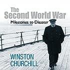 The Second World War: Milestones to Disaster Hörbuch von Winston Churchill Gesprochen von: Christian Rodska