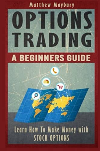 options trading a beginner s guide to options trading learn how rh amazon com Bee Options Trading Signals options trading quickstart guide the simplified beginner's guide to options trading pdf