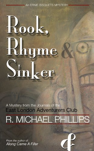 Rook, Rhyme & Sinker (Ernie Bisquets Mystery Series Book 2)