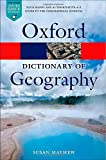 A Dictionary of Geography 5/e (Oxford Quick Reference)