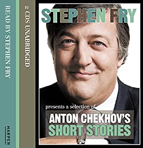 Stephen Fry Presents a Selection of Anton Chekhov's Short Stories Audiobook
