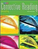 Corrective Reading Decoding Level B1, Workbook (CORRECTIVE READING DECODING SERIES)