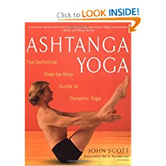 Ashtanga Yoga: The Definitive Step-by-Step Guide to Dynamic Yoga