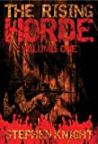 The Rising Horde: Volume One