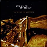 The End Of The Beginning by God Is An Astronaut (2007-08-07)