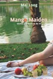Mango Maiden, Mai Loog, 1484127803