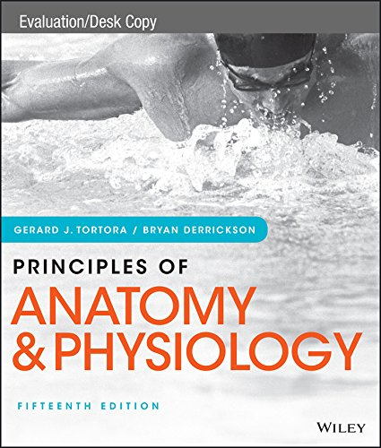 Principles of Anatomy & Physiology 15th e: Bryan Derrickson Gerard J ...