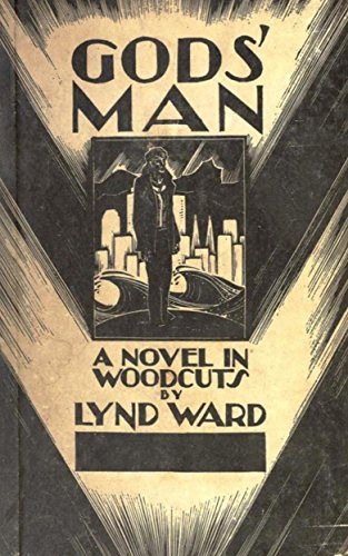 Gods man a novel in woodcuts kindle edition by lynd ward arts gods man a novel in woodcuts by lynd ward fandeluxe Choice Image