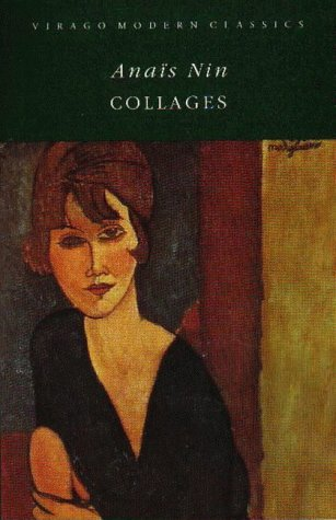 Collages (VMC) by Anais Nin (1993-04-08)