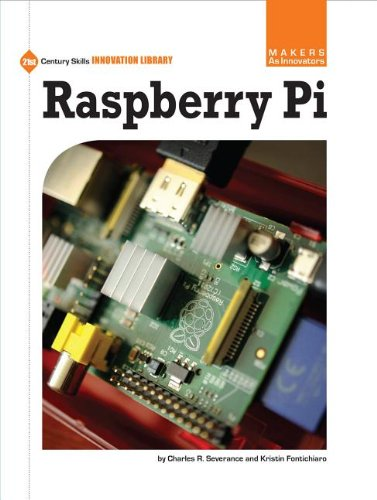 Raspberry Pi (Makers As Innovators: 21st Century Skills Innovation Library)