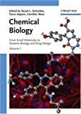 Chemical Biology : From Small Molecules to Systems Biology and Drug Design, , 3527311505