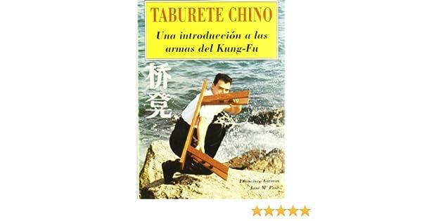 Taburete chino : una introducción a las armas del Kung-Fu ...