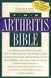 The Arthritis Bible, Craig Weatherby and Leonid Gordin, 0892818255