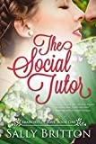 The Social Tutor: A Regency Romance (Branches of Love) by  Sally Britton in stock, buy online here