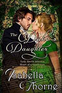 The Duke's Daughter  by Isabella Thorne ebook deal