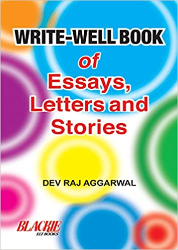 write well book of essays letters and stories in raj  write well book of essays letters and stories in raj aggarwal dev books