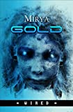 Gold (Wired Vol. 3) (Italian Edition)