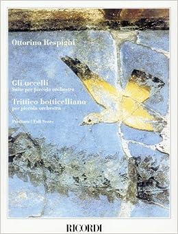 レスピーギ: 組曲「鳥」、ボッティチェルリの三枚折絵/リコルディ社/大型スコア
