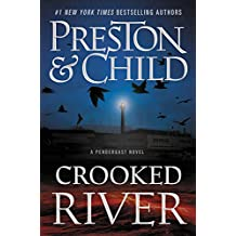 Crooked River (Agent Pendergast Series Book 19)