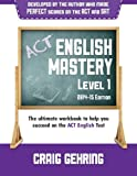 ACT English Mastery Level 1 (2014-15 Edition), Craig Gehring, 1500698903