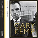 I Know This Much Audiobook by Gary Kemp Narrated by Gary Kemp
