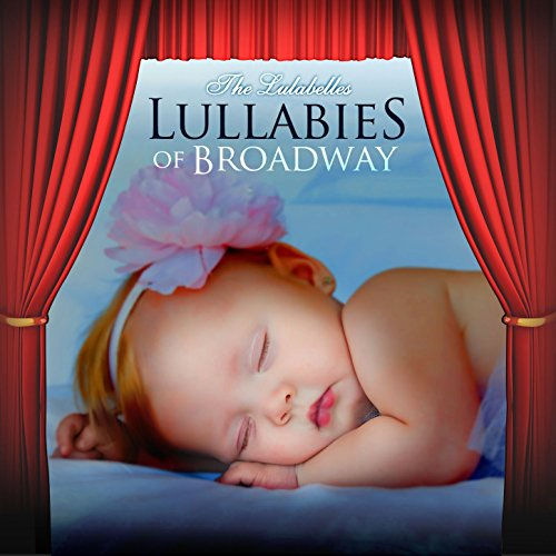 ... Lullabies of Broadway