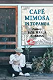 img - for Cafe Mimosa in Topanga book / textbook / text book