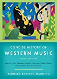 Concise History of Western Music (Third Edition)