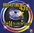 Hard To Find 45s On CD Volume 14 (70s & 80s Pop Classics)