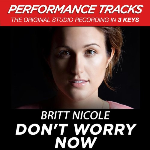 Don't Worry Now (Performance T...