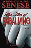 The Art of Embalming: A Horror Story