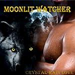 Moonlit Watcher | Crystal-Rain Love