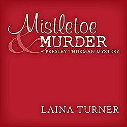 Mistletoe & Murder