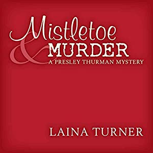 Mistletoe & Murder Audiobook