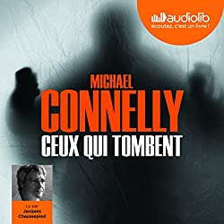 Ceux qui tombent (Harry Bosch 18)
