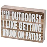 """perfect patio decorating ideas design Barnyard Designs I'm Outdoorsy I Like Getting Drunk on Patios Wooden Box Sign Rustic Vintage Primitive Home Decor Sign with Sayings 7"""" x 5"""""""