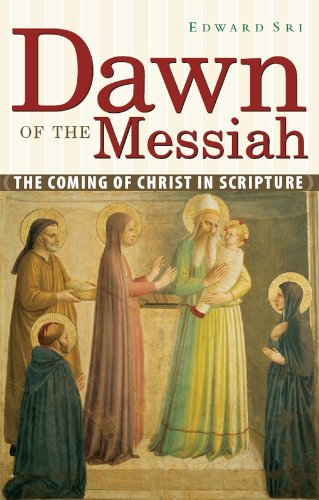 Dawn of the Messiah: The Coming of Christ in Scripture cover