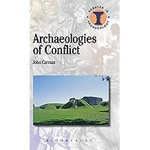 Archaelogies of Conflict