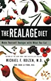 [ The Realage Diet: Make Yourself Younger with What You Eat - By Roizen, Michael F, M.D. ( Author ) Paperback 2002 ]
