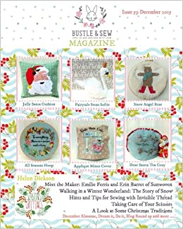 Bustle & Sew Magazine Issue 59: December 2015: Helen Dickson ...